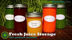 How long to store fresh juices.