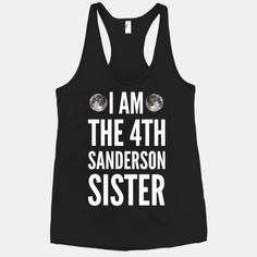 I Am Then 4th Sanderson Sister!