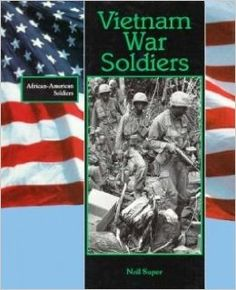 vietnam war soldiers / super, neil - Google Search