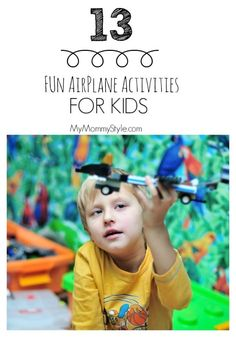 13 Fun airplane activities for kids, airplanes, fun with airplanes, kids crafts, mymommystyle.com