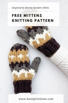 Bernie Mittens Knitting Pattern. Knitted mittens in the style of Bernie Sanders. Make your own pair of super bulky fair isle mittens with this quick knit pattern. This Bernie knitted mittens pattern was inspired by those worn by Bernie Sanders at Joe Biden's Inauguration on January 20, 2021. Knit in the round with super bulky/super chunky/14 ply yarn. #berniemittens #knitting #knittedmittens #mittens #warmestmittens Fall Knitting Patterns, Knitted Mittens Pattern, Knit Mittens, Mitten Gloves, Knitting Projects, Knitting Ideas, Knitting Abbreviations, Berlin, Lion Brand Wool Ease