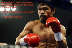 -- Manny Pacquiao