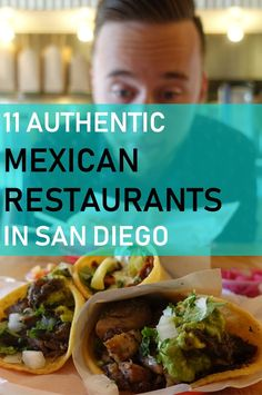 11 Best Authentic Mexican Restaurants in San Diego - Jack and Gab Explore San Diego Hotels, San Diego City, Old Town San Diego, San Diego Food, Mexican Restaurant San Diego, Best Mexican Restaurants, San Diego Restaurants, Authentic Mexican Recipes, Best Mexican Recipes