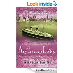 The American Lady (The Glassblower Trilogy Book 2) - Kindle edition by Petra Durst-Benning, Samuel Willcocks. Literature & Fiction Kindle eBooks @ Amazon.com.