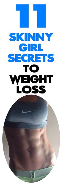How do skinny girls do it? Well, we've found out. Learn more about these 11 skinny girl weight loss secrets that will help you lose up to 14 pounds in 2 weeks, wow!