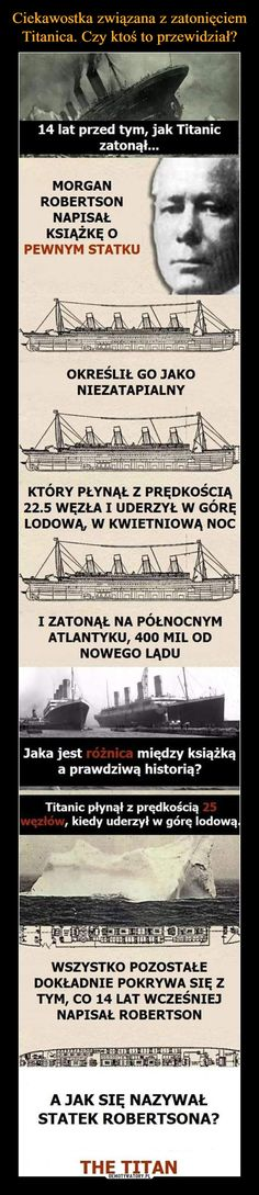 Przypadek? Nie sądzę... The More You Know, Good To Know, Weird Facts, Fun Facts, Wtf Funny, Funny Memes, Creepy Stories, Everything And Nothing, Titanic