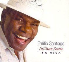 Emilio Santiago - So Danco Samba: Ao Vivo