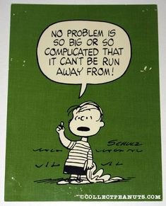 Linus 'No problem is so big or so complicated that it can't be run away from' Postcard