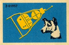 "Laika ? (Russian: Лайка, literally meaning ""Barker""; c. 1954 – November 3, 1957"
