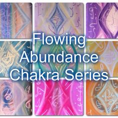 Yay! Flowing Abundance Chakra Series now available. Order individually or as a set.