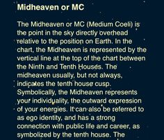 (Midheaven) (10th house) (Saturn) (Capricorn) could be within your 9th 10th or 11th house - depending on the house system being used. I've found or realized, every house system just about changes something, none give the same results. (whole sign) Fagan/Bradley (sidereal) extract the most highly probable results - unto ones true - too the real you - soul self.