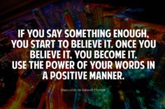 Great quote :) some people could really use this in their life instead of wallowing in pity, believing the negative self proclamation that they labeled their self with!!!!