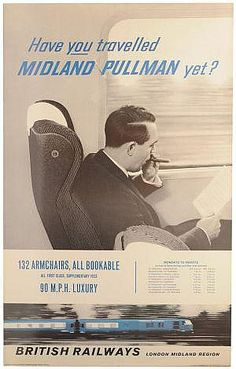 Have you travelled Midland Pullman yet ? - British Railways - 1960's -