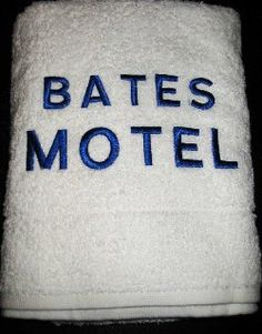 Do need some of these for your house?  Psycho bates motel towels...