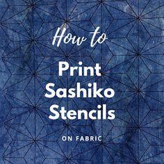 Kate Ward: Comment imprimer des pochoirs Sashiko sur un tissu
