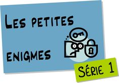 Les petites énigmes – cycle 3 This website has lots of awesome classroom ideas in frenchThis website has lots of awesome classroom ideas in french Ap French, Learn French, Teaching French, Cycle 3, Grade 6 Math, French Classroom, Reading Games, French Lessons, School