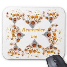 remember me mouse pads