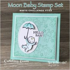 Carolina Evans - Stampin' Up! Demonstrator, Melbourne Australia: Moon Baby #WWYS103