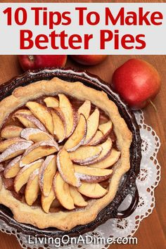 Here are 10 tips to making better pies. These homemade pie baking tips will help you make yummy pies just like Grandma's with less difficulty, whether you're a beginner or more experienced baker!