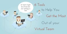 6 Tools to Help You Get the Most Out of Your Virtual Team