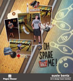 Oh Spare Me!  **Paper House** - Scrapbook.com - Love the bowling photos scattered on the lane!