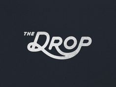 Drop Logo  by Chaz Russo