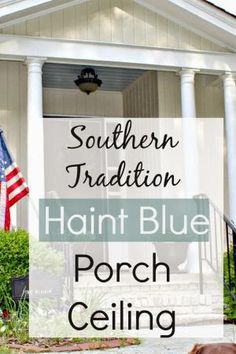 Southern Haint Blue Porch Ceiling Paint by meghan