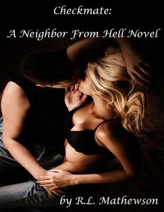 Checkmate (A Neighbor from Hell, #3)..have read all 3 in the series, freaking hilarious!!!!