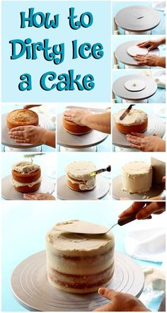 Learn How to Dirty Ice a Cake   The Bearfoot Baker