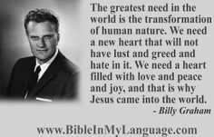 love and pray for the efforts of BGEA! Hope this quote from Rev.Billy Graham is an encouragement to you, and your loved ones. Please, share with others! Billy Graham Family, Childlike Faith, Best Freinds, Kings Of Israel, Spiritual Advisor, Why Jesus, Abba Father, New Heart, Godly Man