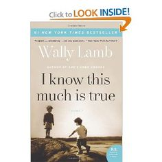 I Know This Much Is True: A novel set in the South.  Good book.