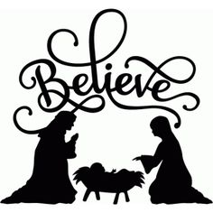Silhouette Design Store - View Design #70058: believe nativity flourish