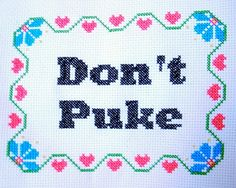 37 Radically Rude Cross-Stitches.. I apparently need to learn how to cross-stitch