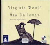 Mrs Dalloway written by Virginia Woolf performed by Virginia Leishman on CD (Unabridged)