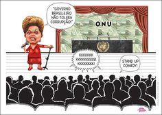 Na ONU, Dilma diz que governo brasileiro não tolera corrupção!?... Comédia stand-up... humor executado por apenas um comediante, neste caso a Dilma, que se apresenta geralmente em pé.