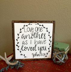 John 13:34, John 13:34 sign, Modern Calligraphy, bible verses, bible verses on signs, home decor, wood signs, verses on signs, custom signs with verses