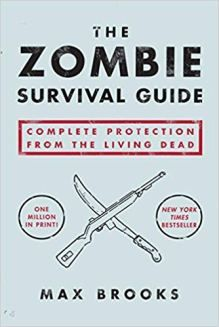 Booktopia has The Zombie Survival Guide, Complete Protection from the Living Dead by Max Brooks. Buy a discounted Paperback of The Zombie Survival Guide online from Australia's leading online bookstore. Zombie Survival Guide, Apocalypse Survival, Survival Kit, Emergency Preparedness, Apocalypse House, Survival Stuff, Survival Quotes, Camping Survival, Literatura