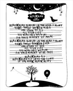 Lyrics I Love The Beatles Blackbird by sophandson on Etsy, $20.00   check out the etsy treasury here:  http://www.etsy.com/treasury/NTcwODkwNXwyMzUwODAwMTI0/we-all-live-in-a-yellow-submarine
