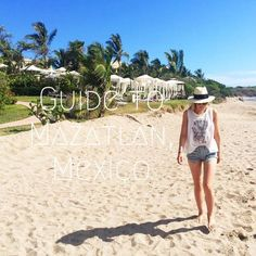 Guide to Mazatlan, Mexico - Vivre Blog