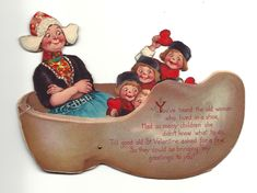 """Two cards with little Dutch girls, BRUNDAGE designs. One is a woman in a shoe with four children, moveable, 6 ½"""" x 4 ½"""", signed G, (GABRIEL... Saint Valentine, Old Postcards, Old Women, Gabriel, Dutch, Old Things, Shoe, Christmas Ornaments, Woman"""