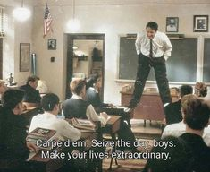 5 Movies That Changed My life and Will Change Yours Too. Dead poets spcoety, Dir… - Books and Movies 2020 Robert Sean Leonard, Movies Quotes, Film Quotes, Funny Quotes, Cinema Quotes, Best Movie Quotes, Dead Poets Society Quotes, Peter Weir, Citations Film