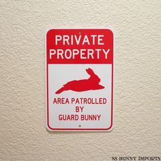 Private Property Area Patrolled by Guard Bunny by SSBunnyImports