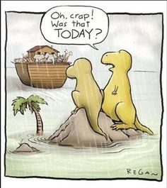 What really happened to the dinosaurs. ah-ha!? This just made me laugh again!