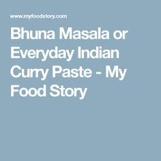 This easy and freezer friendly Bhuna Masala curry paste is made with tomatoes and onions and is the base of most north and south Indian curries! Indian Curry Paste Recipe, Masala Curry, Spices, Goals, Recipes, Pdf, Printables, Food, Spice