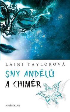 Sny andělů a chimér - Taylorová Laini