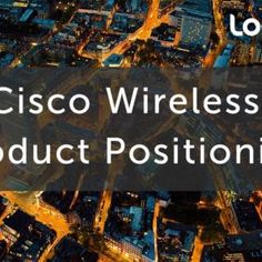 Distribution h. o I. .. E. .. MC   l- Wireless Market Trends Wi-Fi access is no longer just a technology decision or an afterthought for businesses. It is. http://slidehot.com/resources/cisco-wireless-product-positioning-1.59553/