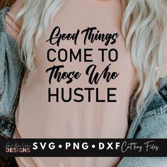 Hustle Quote SVG File for Cricut   Etsy