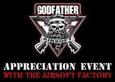 Godfather Airsoft Appreciation Event