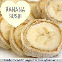 """Banana Sushi"" for toddler lunches Daycare Meals, Kids Meals, School Lunches, Lunch Ideas For Toddlers, After School Snacks, Baby Food Recipes, Snack Recipes, Cooking Recipes, Cooking Kale"