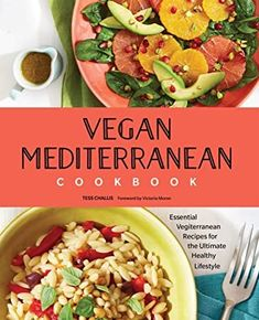 """""""Vegan Mediterranean Cookbook: Essential Vegiterranean Recipes for the Ultimate Healthy Lifestyle""""--Learn how to mix vegan eating into the bold flavors and healthy lifestyle of the Mediterranean diet―called """"vegiterranean. Detox Recipes, Vegan Recipes, Mediterranean Cookbook, Vegan Cookbook, Vegan Life, Plant Based Recipes, Health And Nutrition, Healthy Lifestyle, Meals"""